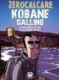 Kobane Calling Greetings from Northern Syria