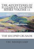 The Adventures of Elizabeth Stanton Series Volume 11 the Second Crusade