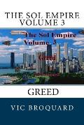 The Sol Empire Volume 3 Greed