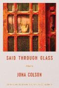 Said Through Glass: Poems