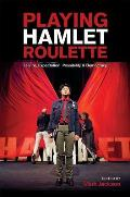 Playing HAMLET Roulette