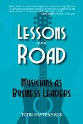 Lessons from the Road: Musicians as Business Leaders