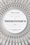 Trekonomics The Economics of Star Trek