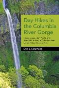 Day Hikes in the Columbia River Gorge Hiking Loops High Points & Waterfalls Within the Columbia River Gorge National Scenic Area