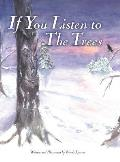 If You Listen to the Trees