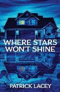 Where Stars Won't Shine
