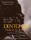 Denton Pl, Tables Turned: Letters From the Heart (A Journal)