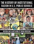The History of Institutional Racism in U.S. Public Schools