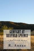 Gunfight at Barfield Springs: A Jack Cordell Western