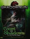Shadowrun Court of Shadows