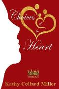 Choices of the Heart: Daughters of the King Bible Study Series