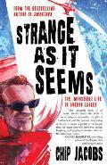 Strange as It Seems The Impossible Life of Gordon Zahler
