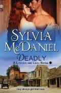 Deadly: Western Historical Romance