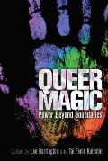 Queer Magic Power Beyond Boundaries