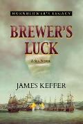 Brewer's Luck: Hornblower's Legacy