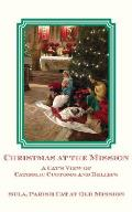 Christmas at the Mission: A Cat's View of Catholic Customs and Beliefs