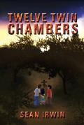 Twelve Twin Chambers
