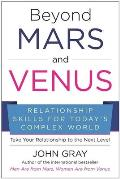 Beyond Mars & Venus The Power of Evolutionary Relationships