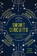 Short Circuits Aphorisms Fragments & Literary Anomalies