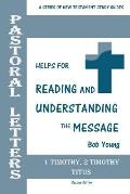 Pastoral Letters: 1 Timothy, 2 Timothy, Titus