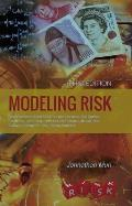 Modeling Risk: Applying Monte Carlo Risk Simulation, Strategic Real Options, Stochastic Forecasting, Portfolio Optimization, Data Ana