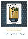 Eternal Tarot Get Answers from the Divinity Within You