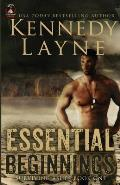 Essential Beginnings: Surviving Ashes, Book One