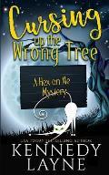 Cursing Up the Wrong Tree