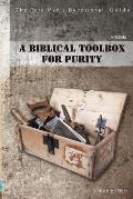 The Pure Man Devotional Guide: A Biblical Toolbox for Purity