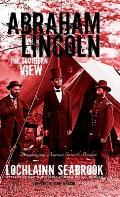 Abraham Lincoln: The Southern View
