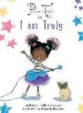 Princess Truly in I Am Truly