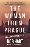 The Woman from Prague: An Ash McKenna Novel