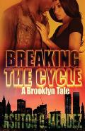 Breaking the Cycle: A Brooklyn Tale