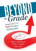 Beyond the Grade: Refining Practices That Boost Student Achievement