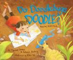 Do Doodlebugs Doodle?: Amazing Insect Facts