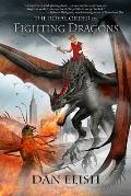 The Royal Order of Fighting Dragons, Volume 1