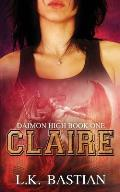 Claire: Daimon High Book One