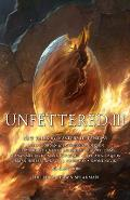 Unfettered III New Tales By Masters of Fantasy