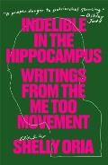 Indelible in the Hippocampus - Signed Edition