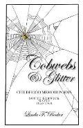 Cobwebs & Glitter: Childhood Memoir Poems