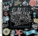 Chalk Art & Lettering 101 An Introduction to Chalkboard Lettering Illustration Design & More