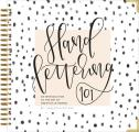 Handlettering 101 An Introduction to the Art of Creative Lettering