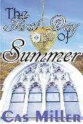 The First Day of Summer: The Seasons of Ft. Ferree (Season One)