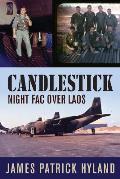 Candlestick: Night FAC over Laos