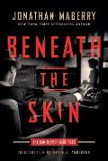 Beneath the Skin: The Sam Hunter Case Files