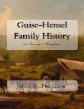 Guise-Hensel Family History: From Germany to Pennsylvania
