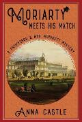 Moriarty Meets His Match: A Professor & Mrs. Moriarty Mystery