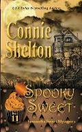 Spooky Sweet: Samantha Sweet Mysteries, Book 11: A Sweet's Sweets Bakery Mystery