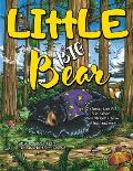 LIttLE BIG Bear: A Clumsy Bear fell fast asleep... While playing a game of hide and seek
