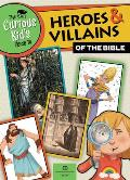The Curious Kid's Guide to Heroes and Villians of the Bible